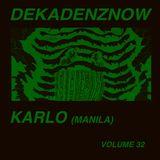 DEKADENZNOW VOLUME 32 by KARLO (Manila)
