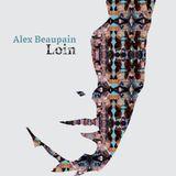 La semaine de l'artiste : Alex Beaupain | Mardi