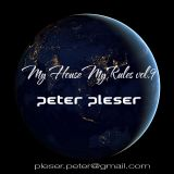 My House My Rules vol.9 Peter Pleser Podcast 2015