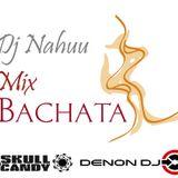 Dj Nahuu - Mix Bachata ( Junio 2014 )