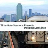 Time Gate Sessions Presents 90's Rap Memories