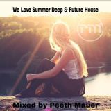 We Love Summer Deep & Future House