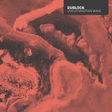 Dublock - Live at Emotion Wave - July 2018