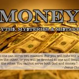 Money: Myths, Mysteries and Mistakes - First series Part 4