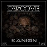 CATACOMB LIVE #001 Feat. Kanion