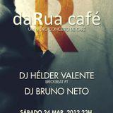 Bruno Neto Live @ daRua café (P.F.) 24-03-2012