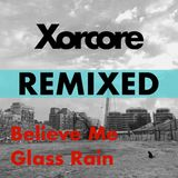 Believe Me & Glass Rain (Remixed) Promo Mix