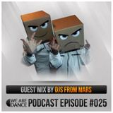 Episode #025 (DJs From Mars)