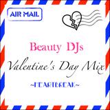 Valentain's Day MIX -Heartbreak-