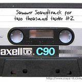 A Summer Soundtrack for 2K12 Part 2