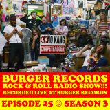 "BURGER RECORDS ROCK N ROLL RADIO - EPISODE 25 - ""THE DEEP THOUGHTS"""