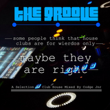 """The Groove """"A Selection Of Funky Club House"""""""