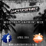 DangerousNile - Jackin' Mix April 2014