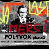 POLYVOX PHASE2#18   DERNIERE   #SPECIAL LA NOUVELLE ALLIANCE sem 21 - 2017