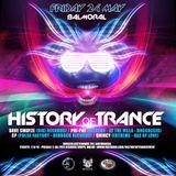 CP @ Balmoral - History Of Trance - 24-05-2013