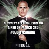 Dj Stevie V's Globalization Mix (aired on Friday March 3rd.2017)