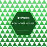 EDM House Mix #18