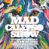 Mad Calypso Show #22 06.07.2017 @ Artikalvibes.net