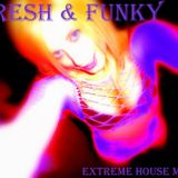 Fresh & Funky - (Sept 2010)