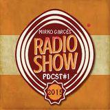 Podcast #1@MirkoGarcés Radio show