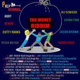 Tax Money Riddim Mix 2013 Philip Music