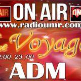 UMRadio - Le Voyage Presents: ADM (21.07.2014)