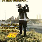 DJ Phet- Yo Quiero Ser como Phet vol. 46