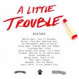 Orchard Mix #2 - A Little Trouble - Pueblo 2012