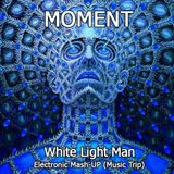 White Light Man (Electronic Mash-up)