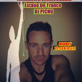 DJ PICHU @ESTADO DE TRANCE VOL 5 (6-2-17)