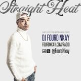 STRAIGHT HEAT RADIO - Feburary 2018 - DJ Fourd Nkay