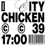 City Chicken Nr. 39