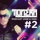 Tonéra - One & One #2 (Podcast)