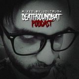 Deathsoundbat Recordings Podcast mixed By VolTRusH