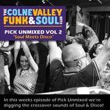 Pick Unmixed Vol 2 - Soul Meets Disco