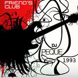 Friend´s Club - Dj Peque - 1993. Cassette Ripeada por Fermin Lado Oskuro. Supplier: Dj Juan Madrid.