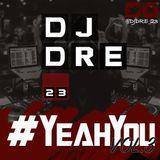DJ Dre - #YeahYou Vol 3