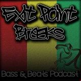 Exit Point Breaks, Bass & Beats Podcast (Vol 43)