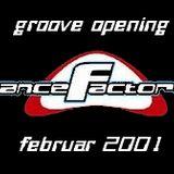 Groove Opening /// Dance Factory Dresden /// Februar 2001