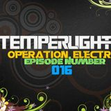 TemperLights presents Operation Electro #016