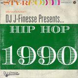DJ J-Finesse Presents...1990 (A Retrospective Mix)!!!