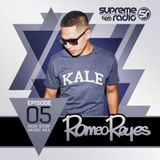 Supreme Radio: Episode 5 - Romeo Reyes