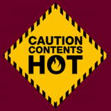 Caution: Contents Hot