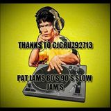 PAT LAMS FAV 80'S 90'S SLOW JAMS ft BOYS 2 MEN, BABYFACE, TEVIN CAMPBELL, KEITH SWEAT & MORE