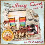 Stay Cool vol.9 by DJ RASHA + FREE DOWNLOAD