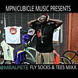 MPN/Cubicle Music presents 'Fly Socks & Tees' Mixx