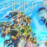 Vibin' (Summer 17' Extended Mix)