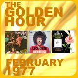 GOLDEN HOUR: FEBRUARY 1977