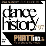 Mike Speed | Phatt100Fm | Huddersfield | Dance History '97 | 221212 | www.phatt100.com