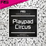 Random Seed Episode 9 by Playpad Circus